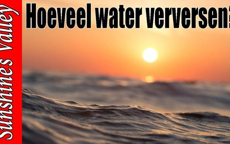 Hoeveel water verversen? 10